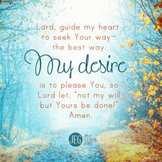 """Lord, guide my heart!"" - ""Prayers to Calm Your Heart"""