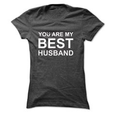 You Are My Best Husband  T Shirt, Hoodie, Sweatshirt