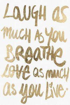 """Laugh as much as you breathe, Love as much as you live"" wall art canvas 