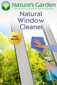 Free Natural Window Cleaner Recipe by Natures Garden