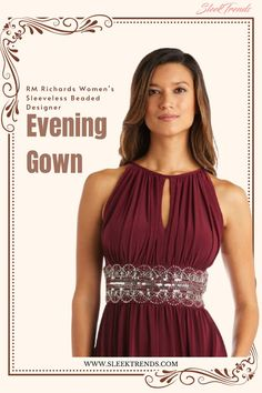 Looking for the best evening gown for that coming event? Look no further! RM Richards Women Sleeveless Beaded Designer Evening Gown is the ideal choice for you. Womens Evening Gown, Evening Gown, Three Quarter Sleeve, Elbow sleeves, Dressy Evening Gown, Occasion Evening Gown! #EveningGown #weddingeveninggown #sleektrends #Gown #fashiontrends