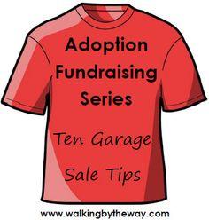 Ten {adoption fundraiser} Garage Sale Tips | Walking by the Way