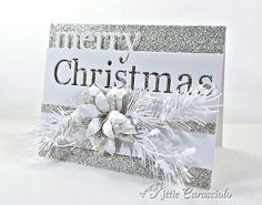 Silver and White Merry Christmas by kittie747 - Cards and Paper Crafts at Splitcoaststampers