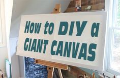 DIY a GIANT Artist Canvas - Pretty Handy Girl Great tutorial step by step on how to make an over sized canvas.