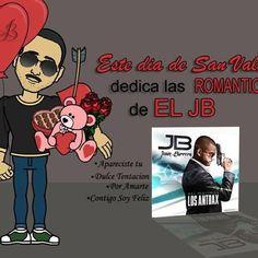 Juan Barrera El JB  Este dia de San Valentin   Dedica las #Romanticas   de #ElJB  y muchas canciones mas..!!  http://www.facebook.com/Juan.Barrera.El.JB  http://www.facebook.com/El.JB.Oficial   http://www.facebook.com/El.JB.JuanBarrera - @juanbarrerajb- #webstagram