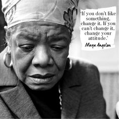 A perfect Maya Angelou quote about change. For more visit http://www.redonline.co.uk #ThisIsASmartWoman