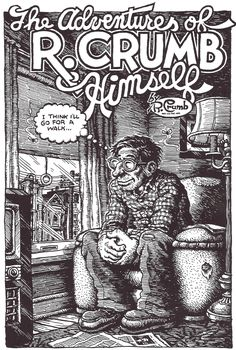 """Robert Crumb, From """"The Adentures of Robert Crumb Himself"""", 1973.  Tales from the Leather Nun."""