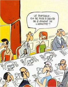 """33 Rules of Dining and Table Etiquette in France. In the comic he is saying """"where do I put my cell phone, on the left or the right of the plate"""" French Teacher, Teaching French, Cena Formal, Am Laufenden Band, Funny French, French Classroom, Ways Of Learning, French Quotes, French Lessons"""