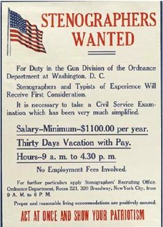 """Stenographers Wanted - Act at once and show your patriotism"" ~ WWI women's recruitment poster."