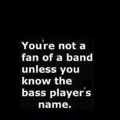 bass   players. :)