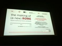 """""""The Making of (a New) Rome"""" exhibition at the Istituto Italiano Di Cultura Los Angeles (January 2014). Panel discussion."""