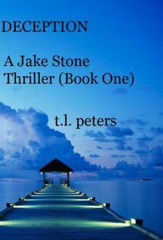Deception, A Jake Stone Thriller (Book One)