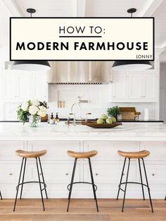 How To Do The Modern Farmhouse.