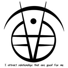 """""""I attract relationships that are good for me"""" sigil requested by anonymousSigil requests are closed."""