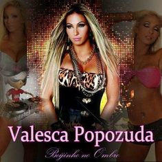 http://wwwadelci.blogspot.com.br/: Valesca Popozuda - Beijinho No Ombro