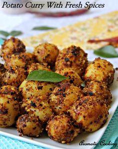 Aromatic Cooking: Potato Curry With Fresh Spice Powder/ Urulaikizhangu Podi Curry veg recipes Aloo Recipes, Veg Recipes, Curry Recipes, Indian Food Recipes, Asian Recipes, Cooking Recipes, Healthy Recipes, Indian Foods, Veg Dishes