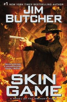 Skin Game book fifteen of The Dresden Files By Jim Butcher  There are no words for how much I'm in love with this series.