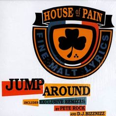 "Top 100 Party Songs of All Time: House Of Pain - ""Jump Around"" (1992)"