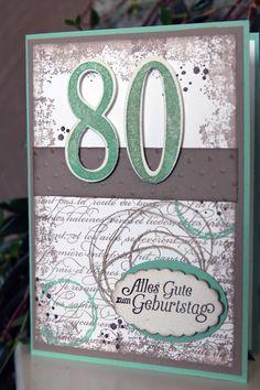 Hallo Hatte die Ehre eine Karte zum 80. Geburtstag zu machen: Habe gleich zwei zur Auswahl gemacht... Farben: Taupe, Vanill...