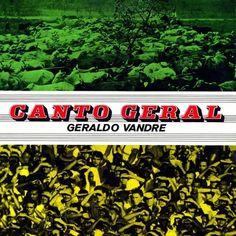Canto Geral – Geraldo Vandré