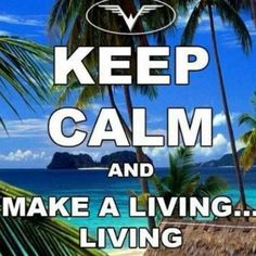 Make a Living....Living! Just push play @ ..... www.wegetpaidonvacation.com www.donklos.dreamtrips.com www.donklos.worldventures.biz