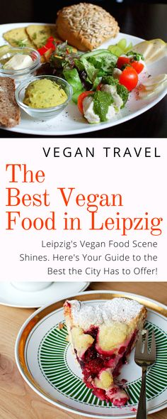 Leipzig Vegan Food Guide: Heading to Leipzig Germany? Get your guide to the best vegan food the city has to offer!