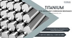 We offer titanium with excellent corrosion resistance. Call us at +1 (847) 451-8888 or visit our website: www.fortemetals.com to get your free quote today! Free Quotes, How To Get, Website, Products, Gadget