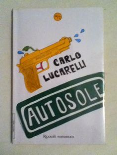 BookWorm & BarFly: Autosole - Carlo Lucarelli (2006)