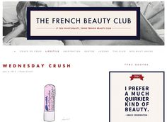 """""""What are French women using now?"""" is something we often ponder when shopping for skincare. This blog, which includes contributions from six Parisiennes-about-town, has the answers. Many of the curated posts contain English translations, and whimsical illustrations like these make the French posts easy to decipher."""