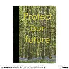 'Protect Our Future' - Customizable Padfolio Our Planet, Beautiful Images, Personalized Gifts, Planets, Encouragement, Future, Products, Future Tense, Customized Gifts