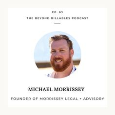 Michael Morrissey on Running Your Own Firm, Encouraging Empathy in Business and the Uncertain Future of Law Free Advice, Personal Branding, Law, Encouragement, Social Media, Marketing, Running, Future, Business