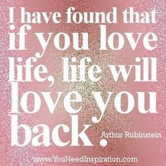 If you love the life you live quote