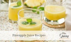 These pineapple juice recipes take you to a tropical island. www.all-about-juicing.com