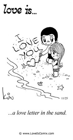 Love is. Number one website for Love Is. Funny Love is. pictures and love quotes. Love is. comic strips created by Kim Casali, conceived by and drawn by Bill Asprey. Everyday with a new Love Is. Love Is Comic, Love Is Cartoon, What Is Love, Love You, Love My Husband, Love Notes, Love Pictures, Love And Marriage, Love Letters