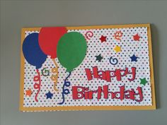 Balloon Birthday Card designed by Sandy cut with Cricut