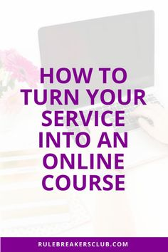 How to Turn Your Service into an Online Course - Online Courses - Ideas of Online Courses - Creating an online course is a lot easier if you're already working with clients. You can turn your service into an e-course! Business Tips, Online Business, Business Marketing, Media Marketing, Content Marketing, Business Coaching, Life Coaching, Marketing Strategies, Business Motivation