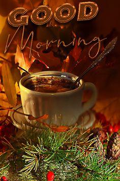 Good Morning Rainy Day, Good Morning My Friend, Good Morning Cards, Good Morning Gif, Good Morning Picture, Good Morning Greetings, Good Morning Coffee Images, Good Morning Images Flowers, Morning Pictures