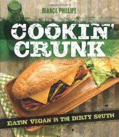 Cookin' Crunk: Eatin' Vegan in the Dirty South von Bianca Phillips, http://www.amazon.de/dp/1570672687/ref=cm_sw_r_pi_dp_ZEsctb0X1A19T