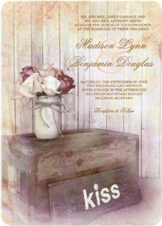 Mason Jar Flower Bouquet Kiss Wood Rustic Country Wedding Invitations.  Unique rustic country wedding invites.  Save 40% OFF when you order 100+ Invites.  #wedding #masonjar #countrywedding #rusticwedding