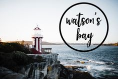 A Guide to Watson's Bay – Prins in Oz