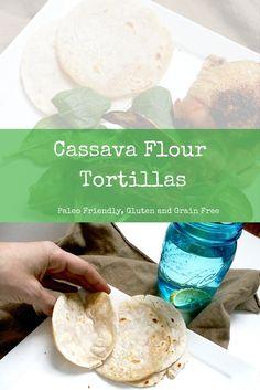 cassava flour tortillas gluten and grain free