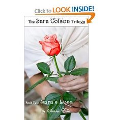 The Sara Colson Trilogy: Book Two - Sara's Loss: Susan Elle: 9781300182344: Amazon.com: Books