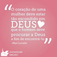 Max Lucado Max Lucado, Favorite Quotes, Best Quotes, Meaning Of Life, Word Of God, Woman Quotes, True Love, Christianity, Blessed