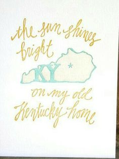 My kentucky home;)