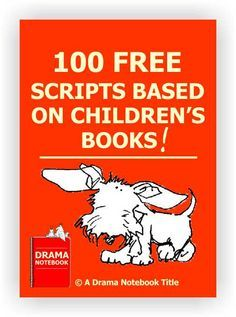 100 FREE Scripts Based on Children's Books, plays are a fun way to build reading…