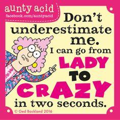 Saturday, August 27, 2016 | GoComics.com - Aunty Acid by Ged Backland | Bloglovin'