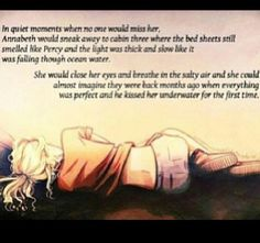 Aw, Percabeth! But why is it so sad?! I'm guessing this was when Percy was missing, which I do not like to think about.