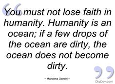 you-must-not-lose-faith-in-humanity.jpg (480×350)