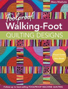 Foolproof Walking-Foot Quilting Designs