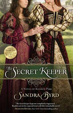 The Secret Keeper: A Novel of Kateryn Parr by Sandra Byrd, http://www.amazon.com/dp/1439183147/ref=cm_sw_r_pi_dp_V58Mpb0JVPPES